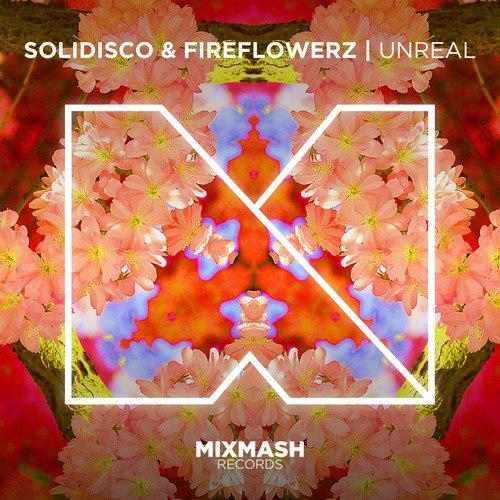"Listen: // Solidisco & Fireflowerz – ""Unreal"""