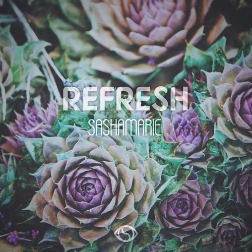 "Mix // Sasha Marie – ""Refresh"""