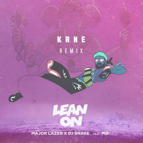 """Free Download // Major Lazer x DJ Snake ft. MO – """"Lean On"""" (KRNERemix)"""